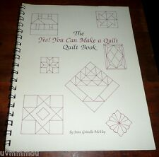 The Yes! You Can Make a Quilt - Quilt Book Jane Grindle McVay SC *Patterns
