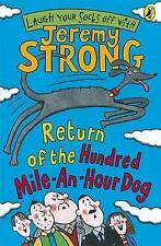 Jeremy Strong: RETURN OF THE HUNDRED MILE AN HOUR DOG - NEW