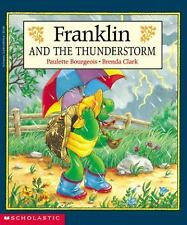 Franklin And The Thunderstorm, Paulette Bourgeois, Good Book