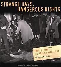 Strange Days Dangerous Nights By Larry Millett - St Paul Minneapolis Author