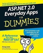 ASP. NET 2. 0 Everyday Apps for Dummies by Doug Lowe (2006, Paperback)