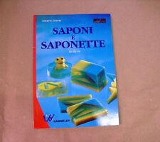 A. KUNKEL - SAPONI E SAPONETTE FAI DA TE - ED. IL CASTELLO