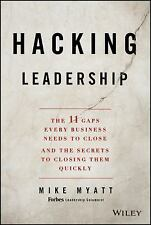Hacking Leadership: The 11 Gaps Every Business Needs to Close and the Secrets to