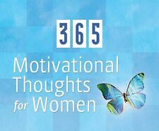 365 Motivational Thoughts For Women (365 Perpetual Calendars) ~ Publishing, Barb