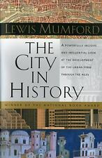 The City in History: Its Origins, Its Transformations, and Its Prospects, Mumfor
