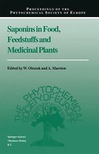 Proceedings of the Phytochemical Society of Europe Ser.: Saponins in Food,...