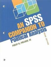 An SPSS Companion To Political Analysis, 3rd Edition Pollock P Paperback