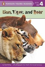 Lion, Tiger, and Bear Penguin Young Readers, Level 4