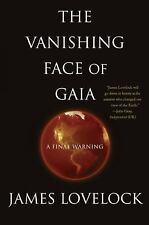 The Vanishing Face of Gaia: A Final Warning Lovelock, James Hardcover