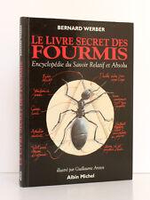 Le Livre Secret des Fourmis Bernard WERBER Illus. ARETOS Albin Michel 1993 Relié