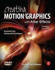 Creating Motion Graphics with after Effects : Essential and Advanced...
