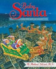 Baby Santa and the Gift of Giving-ExLibrary