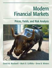 Modern Financial Markets : Prices, Yields, and Risk Analysis by David W....