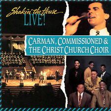 Shakin the House Live (CD) by Carman, Commissioned, Christ Church Choir