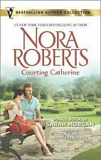 Courting Catherine by Nora Roberts and Sarah Morgan (2015, Paperback)