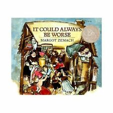 It Could Always Be Worse: A Yiddish Folk Tale (Michael Di Capua books)-ExLibrary
