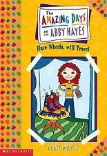 Amazing Days Of Abby Hayes, The #04: Have Wheels, Will Travel