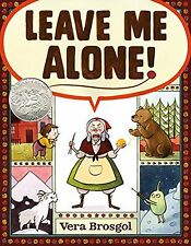Leave Me Alone! Age 4-7, Children's Book Awards