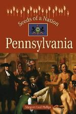 Seeds of a Nation: Pennsylvania by Margaret Coull Phillips (2003, Hardcover)
