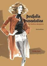 Portfolio Presentation for Fashion Designers 3rd Ed Linda Tain FREE SHIPPING NEW