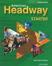 American Headway Starter: Student Book (American Headway)