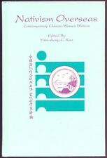 Kao, Hsin-sheng C. (editor): Nativism Overseas: Contemporary Chinese Women Write