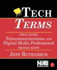 Tech Terms, Third Edition: What Every Telecommunications and Digital-ExLibrary