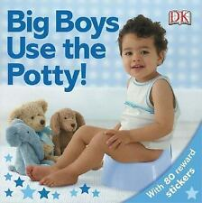 Big Boys Use the Potty by DK  with 80 reward stickers and chart NEW Board Book