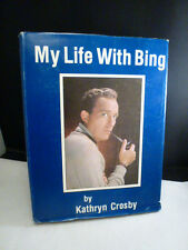My Life with Bing Signed by Kathryn Crosby and CYRIL MAGNIN   FROM I MAGNINS