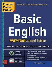 Practice Makes Perfect Basic English, Second Edition: Beginner 250 Exercises +