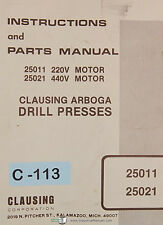 Clausing 25011 25021, Arboga Drill Press, Instructions and Parts Manual