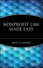 Nonprofit Law Made Easy by Bruce R. Hopkins (2005, Hardcover)