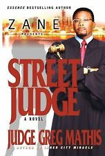 Street Judge by Greg Mathis (2008, Hardcover)
