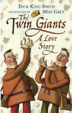 The Twin Giants: A Love Story, King-Smith, Dick