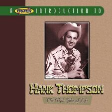 A Proper Introduction to Hank Thompson: The Wild Side of Life by Hank Thompso...