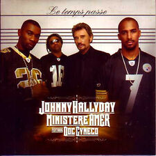 ★☆★ CD SINGLE Johnny HALLYDAY & Ministere Amer & Doc GYNECO Le temps passe   ★☆★