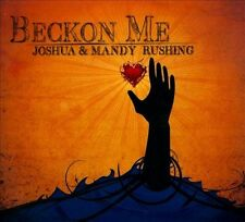 Beckon Me by Joshua Rushing & Mandy