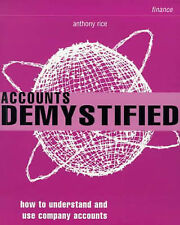 Accounts Demystified: How to Understand and Use Compan