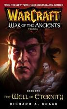 Warcraft: The Well of Eternity 1 by Richard A. Knaak (2004, Paperback)