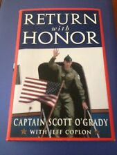 CAPTAIN SCOTT O'GRADY, RETURN WITH HONOR. 0747526214