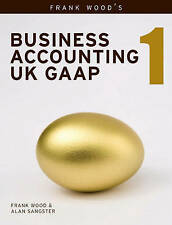 Business accounting uk gaap: v. 1 par alan sangster, frank bois (paperback, 2008)