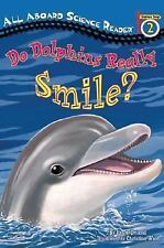 Penguin Young Readers, Level 3: Do Dolphins Really Smile? by Laura Driscoll...