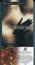 Michael C. White A Brother's Blood Signed Autograph Book GA COA