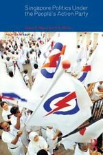 Singapore Politics Under the People's Action Party (Politics in Asia)-ExLibrary