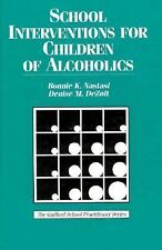 School Interventions for Children of Alcoholics-ExLibrary
