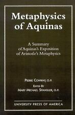 Metaphysics of Aquinas : A Summary of Aquinas's Exposition of Aristotle's...
