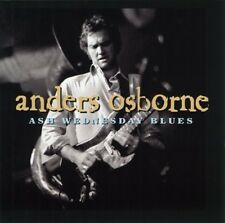 Ash Wednesday Blues - Anders Osborne (2001, CD NIEUW)