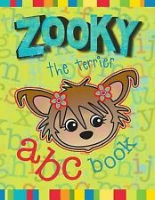 Zooky the Terrier ABC Book : Based on What Can a Dog Do? by Christine Eichorn...