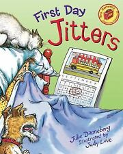 First Day Jitters (pb) by Julie Danneberg
