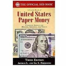 "ARTHUR L. IRA FREDBERG ""A Guide Book Of United States Paper Money """